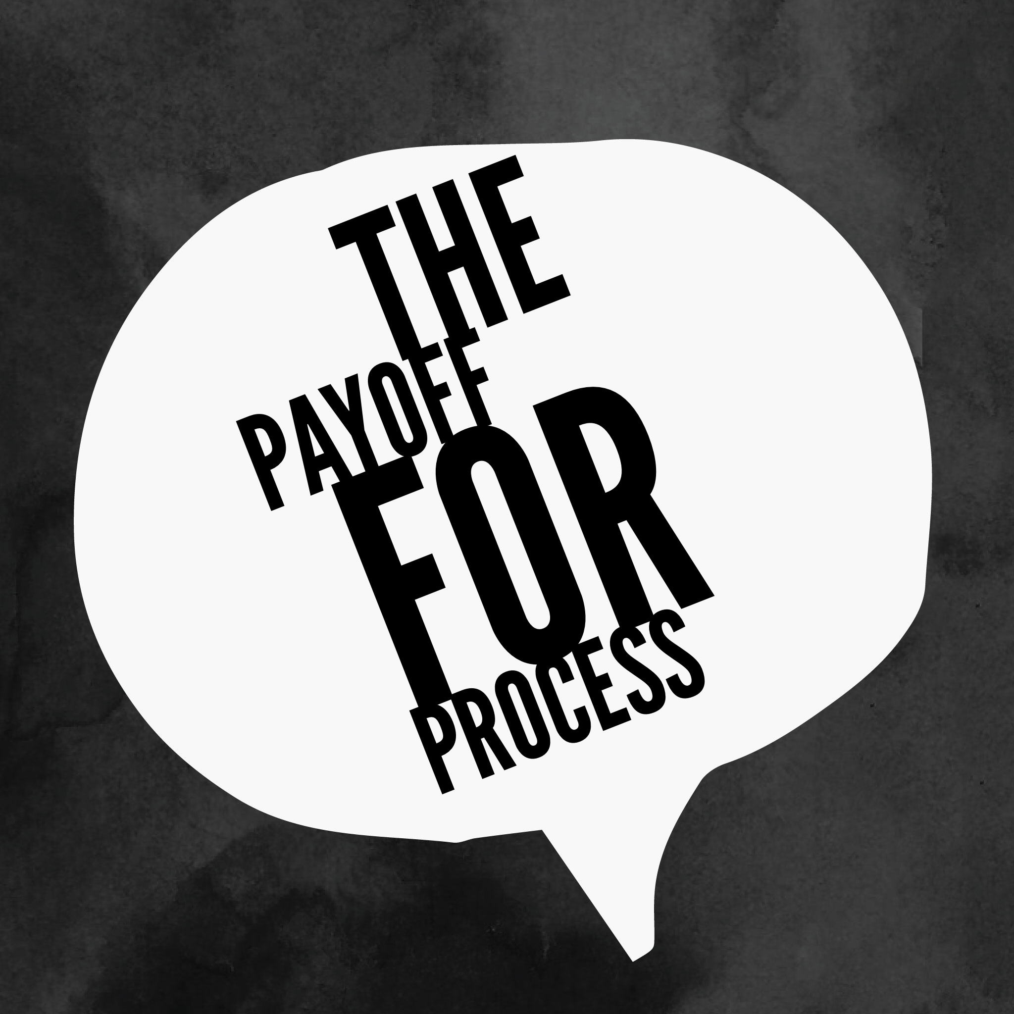 The Payoff for Process