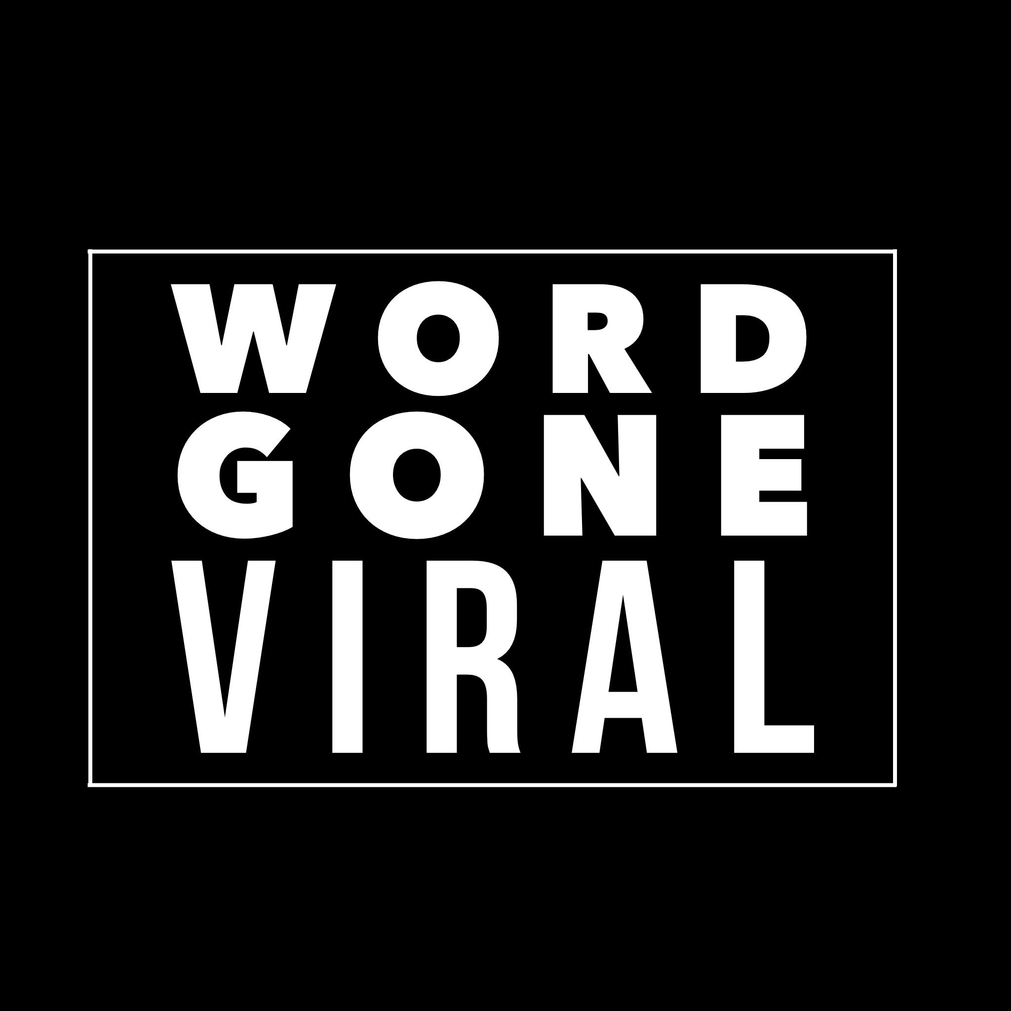 Word Gone Viral