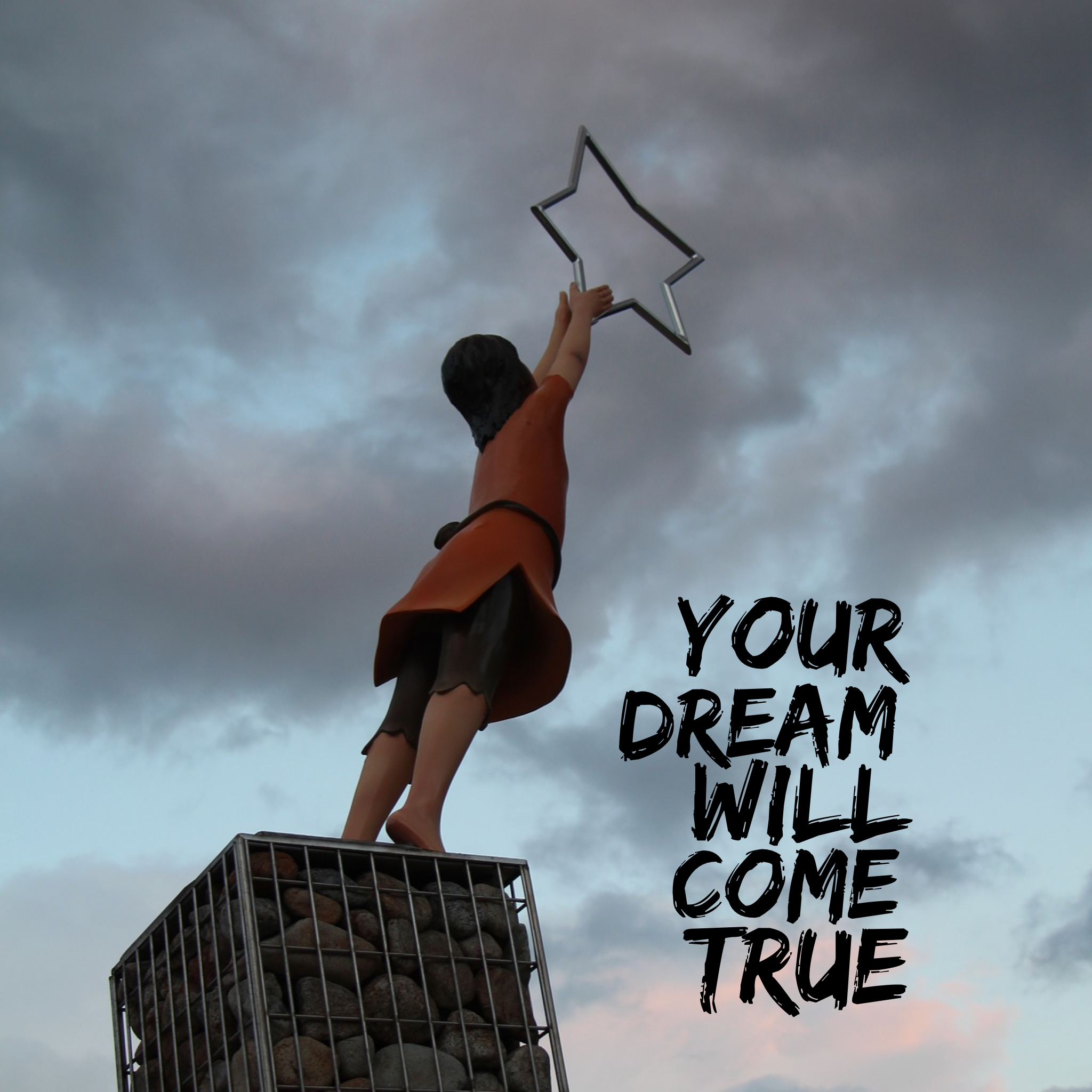 Your Dream Will Come True