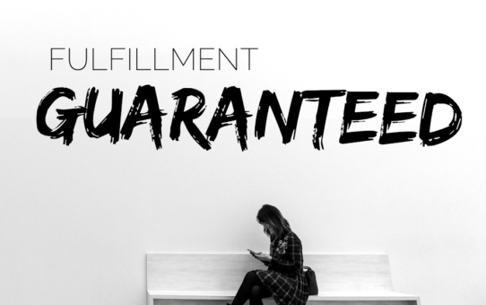 Fulfillment Guaranteed