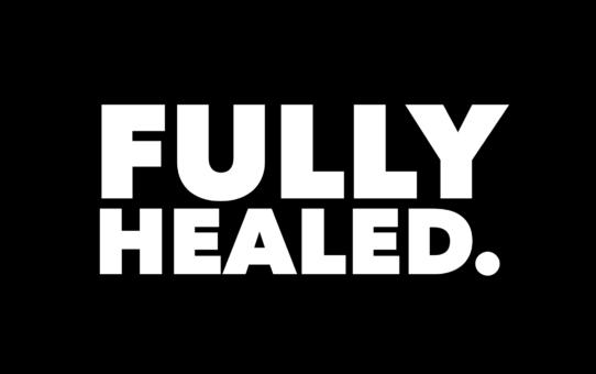 Fully Healed
